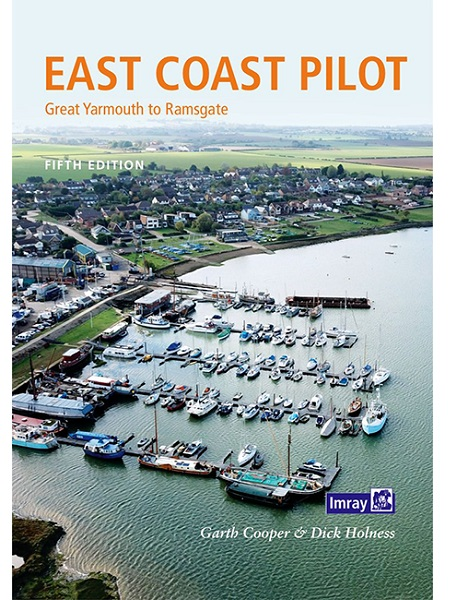 East Coast Pilot - Gt Yarmouth to Ramsgate (2019 5th Edition)